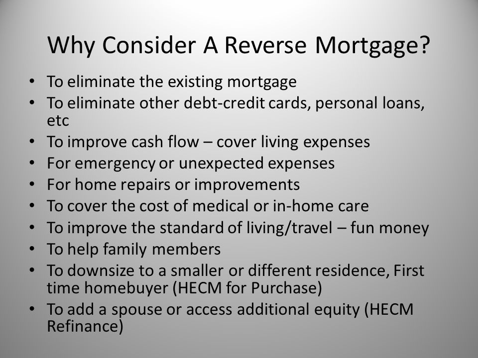 Why Consider A Reverse Mortgage.