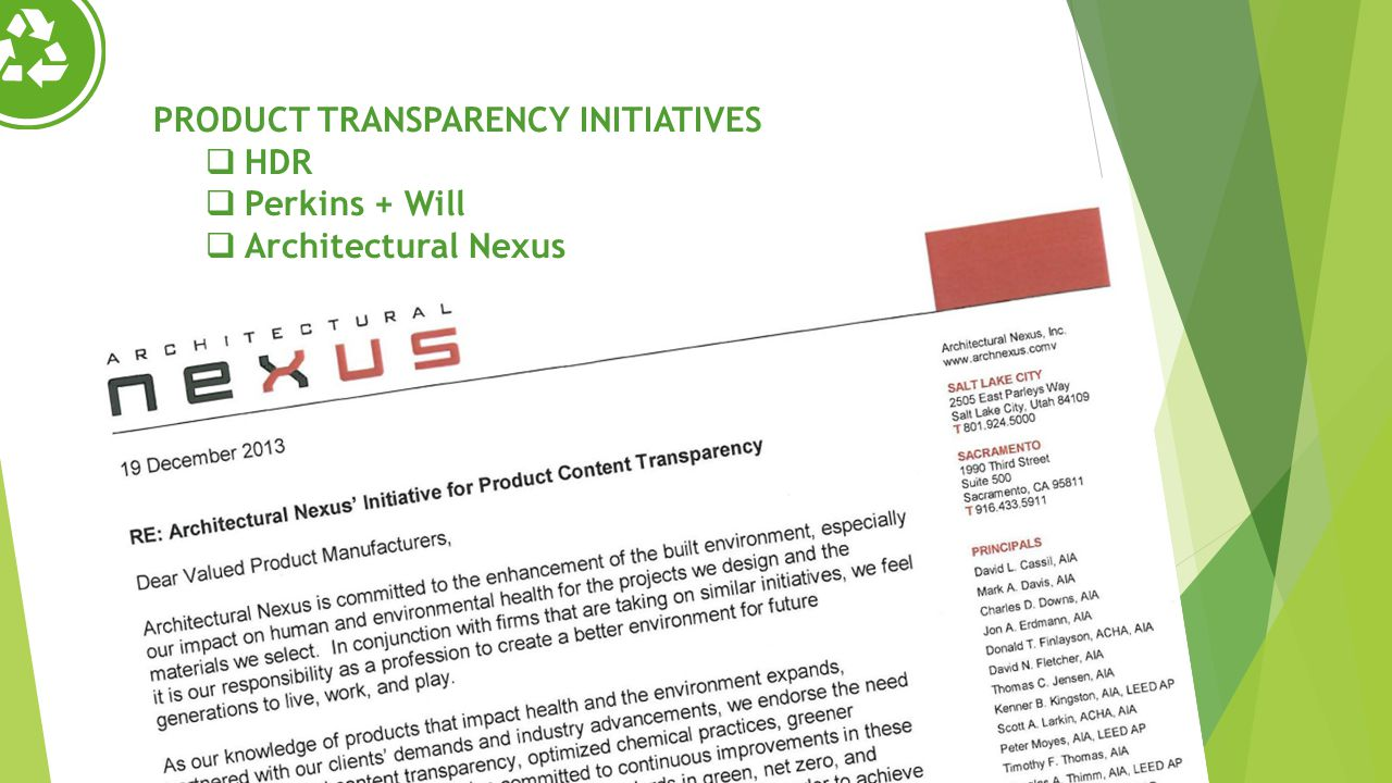 PRODUCT TRANSPARENCY INITIATIVES HDR Perkins + Will Architectural Nexus
