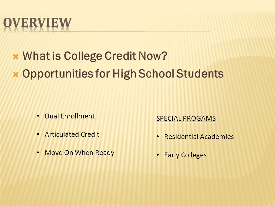 What is College Credit Now.