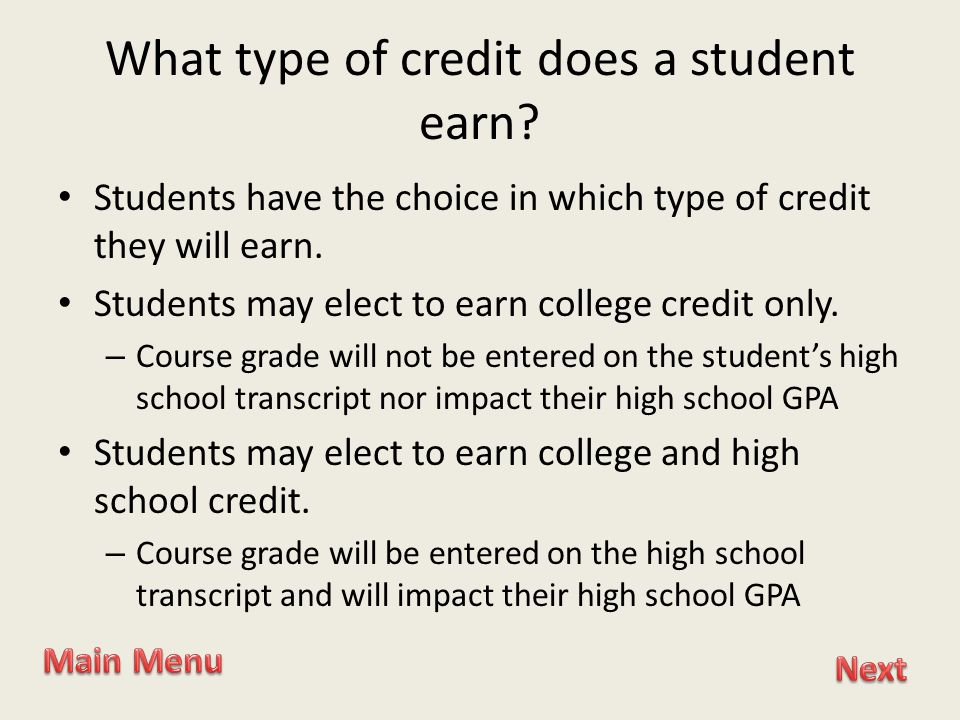 What type of credit does a student earn.