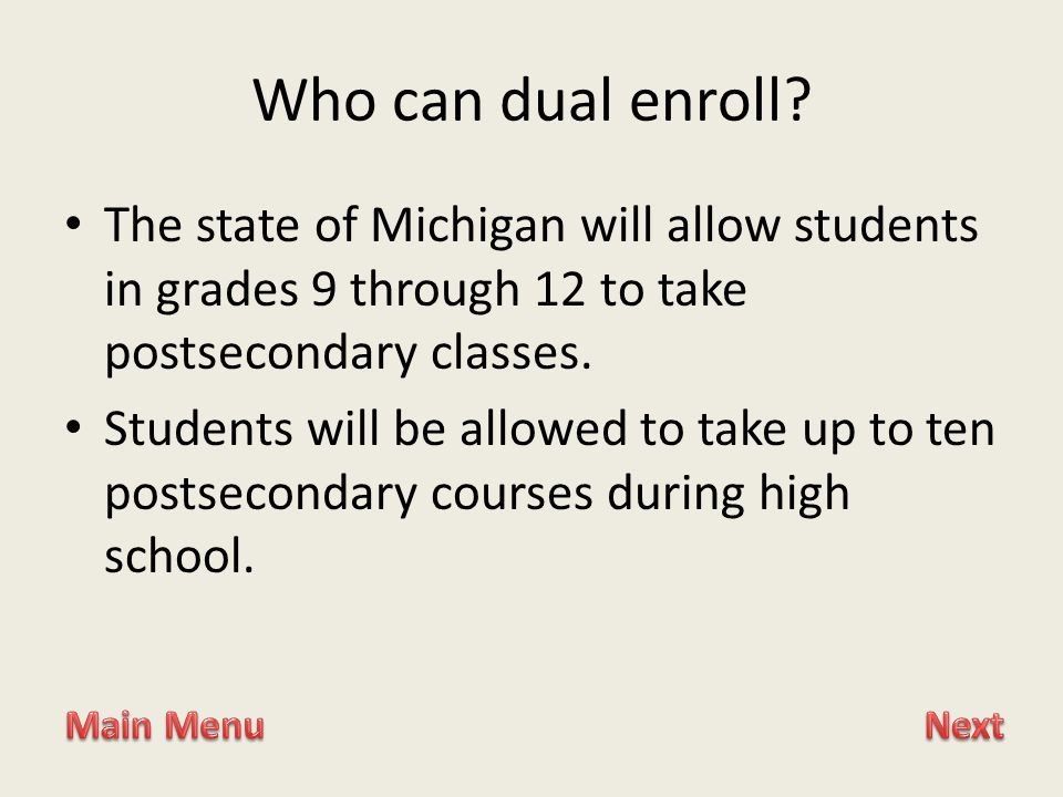 Who can dual enroll.