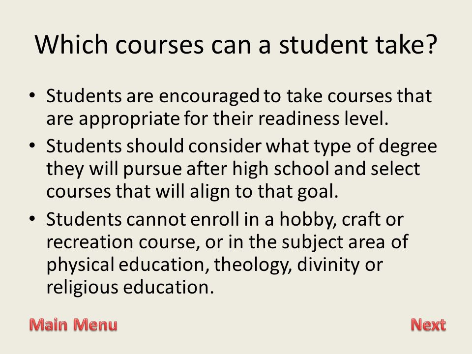 Which courses can a student take.