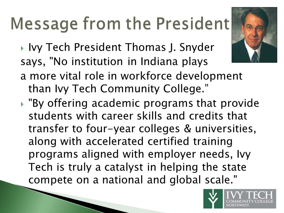Ivy Tech President Thomas J.