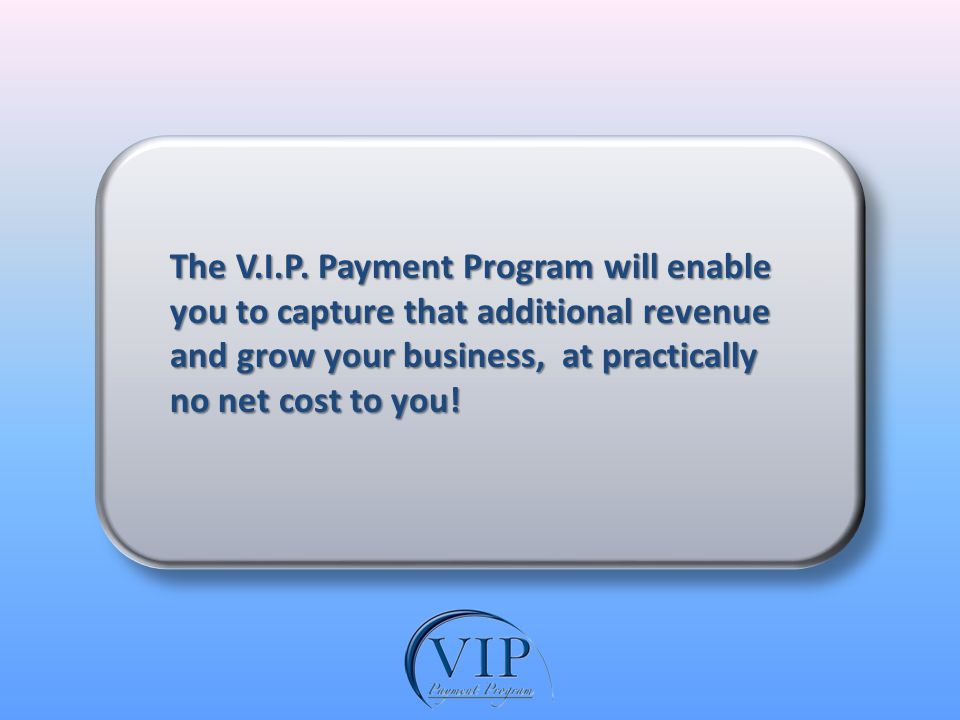 The V.I.P.