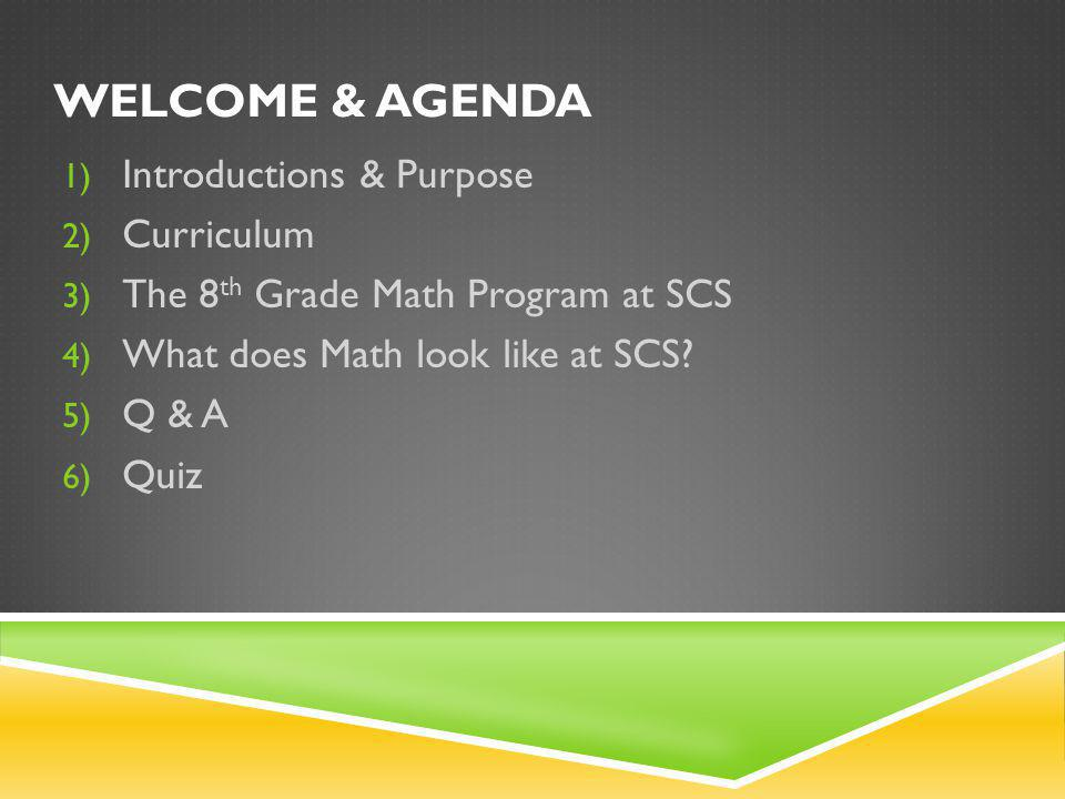 SCOPE AND SEQUENCE FOR MIDDLE SCHOOL MATH 2012 -2013 2013-14 Curriculum – Connected Math 2013-14 Curriculum Connected Math Common Core Aligned (with some book hiccups) Common Core assessment in spring 2015 SBAC