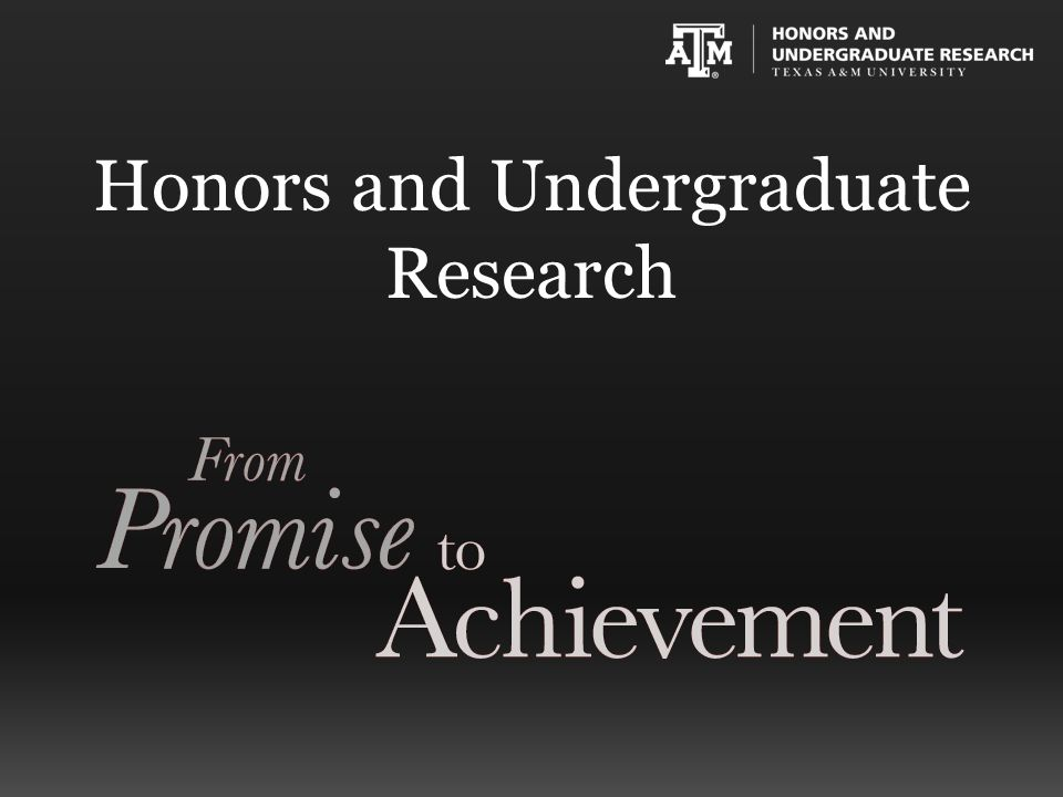 Our Mission Honors and Undergraduate Research provides high- impact educational experiences and challenges students in all academic disciplines to graduate from an enriched, intellectually-stimulating curriculum.