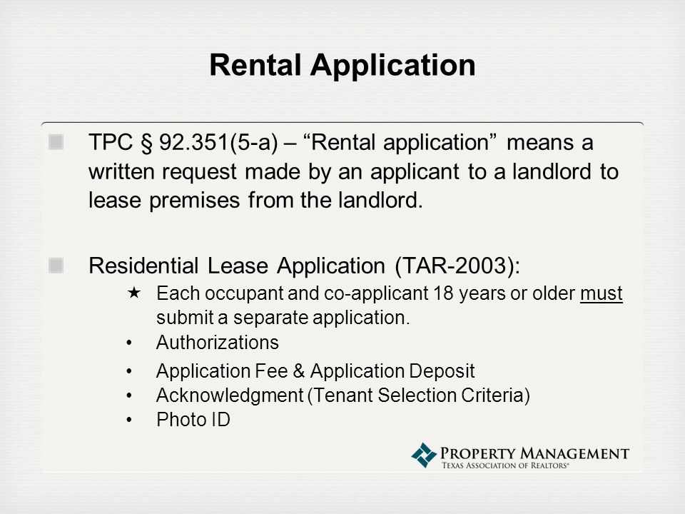 List of TAR Forms The following TAR Forms are available for member use only: Residential Lease Application (TAR-2003) Authorization To Release Information Related To A Residential Lease Applicant (TAR-2003) Application For Guarantor of Residential Lease (TAR-2007) Residential Lease Guaranty (TAR-2007) Agreement For Application Deposit And Hold On Property (TAR-2009) Denial Of Lease application (TAR-2212) Request For Rental History (TAR-2214) Request For Employment Verification (TAR-2219)