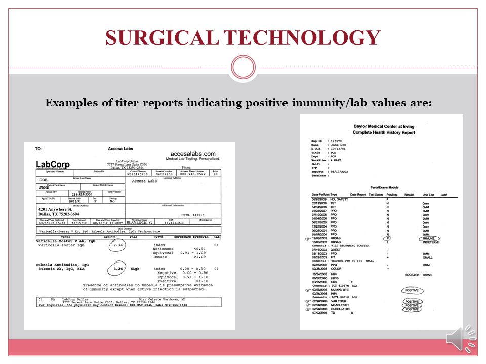 SURGICAL TECHNOLOGY What if I cant find any of my immunization records? We can accept documentation of a blood tests known as a titers in lieu of thes