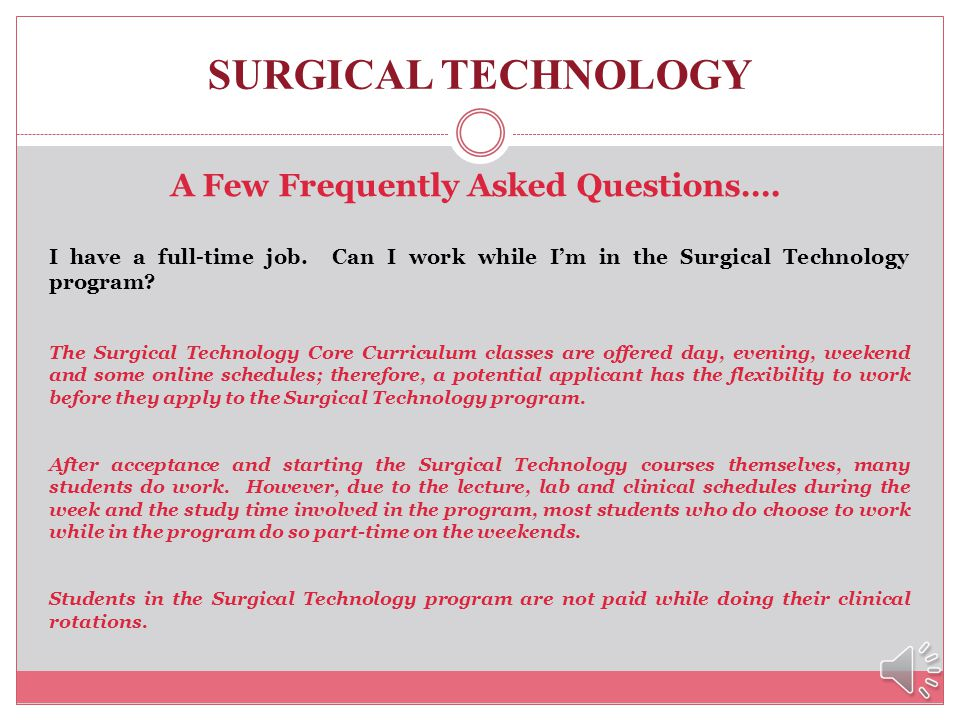 SURGICAL TECHNOLOGY Criminal Background Checks / Drug Screen IMPORTANT NOTE Students with a previous felony or misdemeanor are not prohibited from app