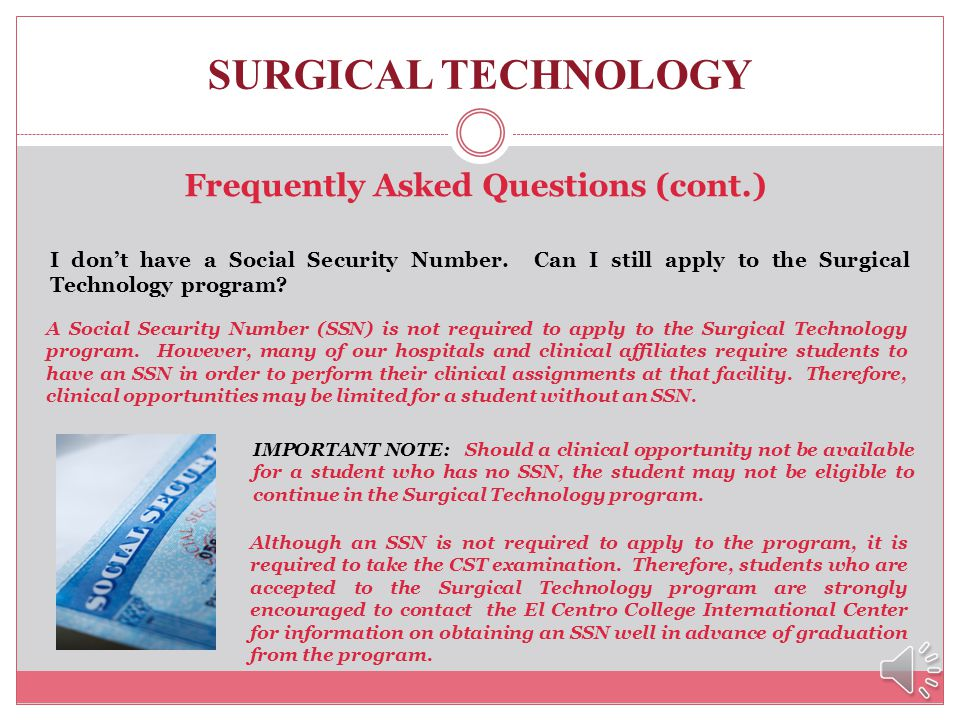 SURGICAL TECHNOLOGY Frequently Asked Questions (cont.) Where do I park at El Centro and the Paramount Building? Although El Centro College does not ha