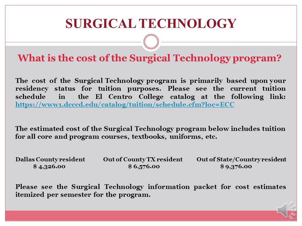 SURGICAL TECHNOLOGY When and where are the Surgical Technology lecture classes and hospital clinical rotations? Program lecture and lab classes are da