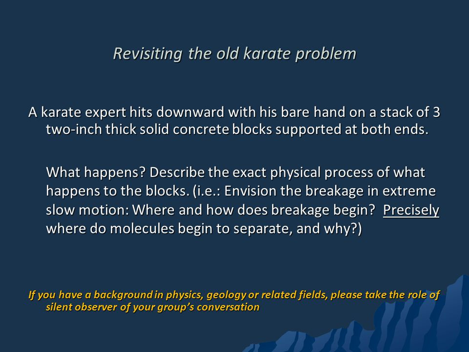 Revisiting the old karate problem A karate expert hits downward with his bare hand on a stack of 3 two-inch thick solid concrete blocks supported at both ends.