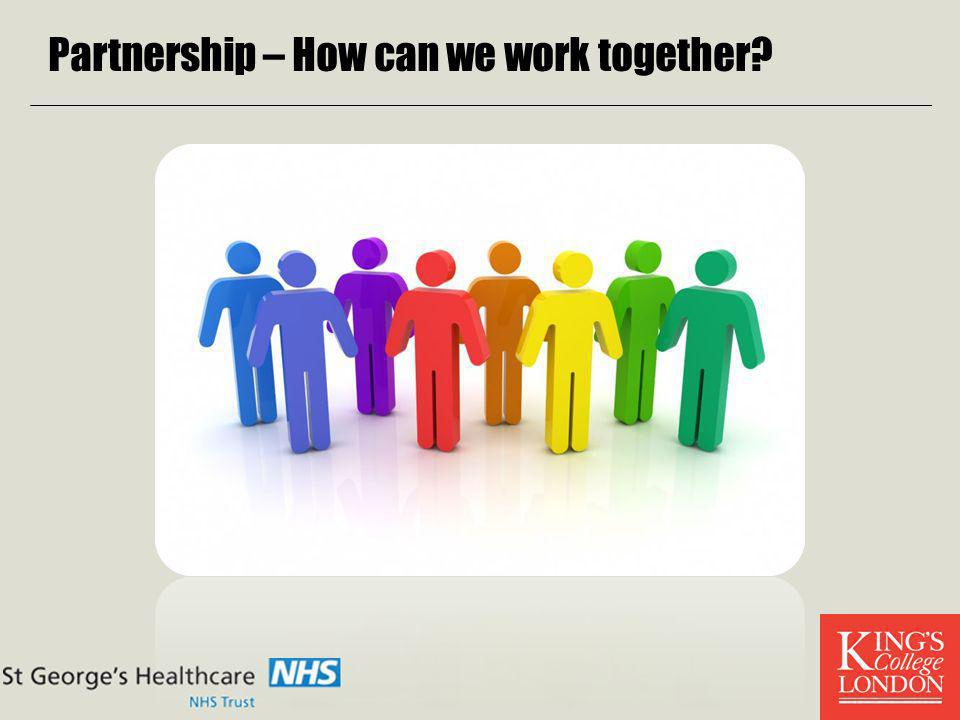 Partnership – How can we work together?