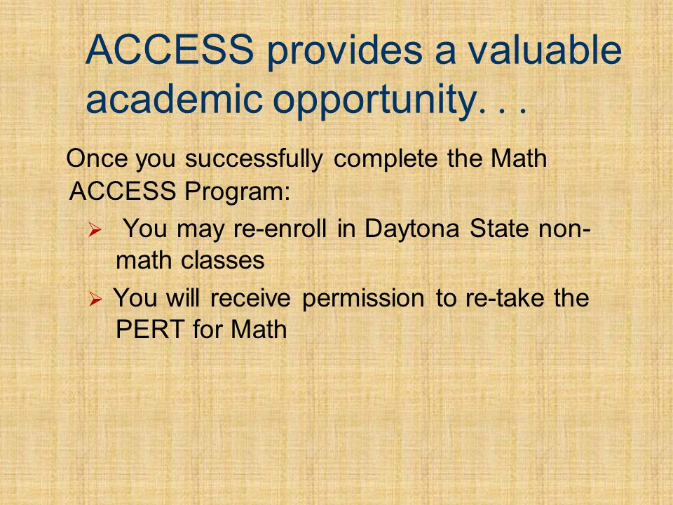 Introduction This brief orientation will: Explain how Math ACCESS works Clarify whats necessary for you to succeed in Math ACCESS