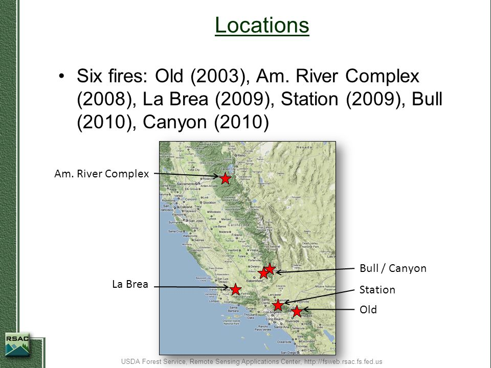 Decision Support Tool Post-fire Watershed Planning Decision Support Process USDA Forest Service, Remote Sensing Applications Center, http://fsweb.rsac.fs.fed.us 1.Define critical values 2.Define AOI 3.Acquire imagery and VI 4.Summarize VI by AOI 5.Probability of damage 6.Identify risk 7.More ESR work needed?