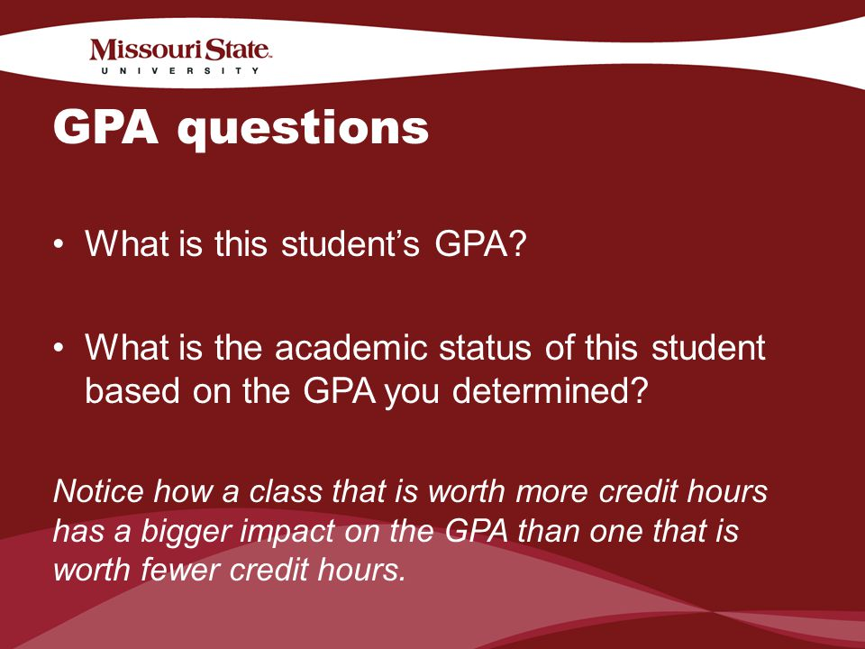 4/6/201019Office/Department || GPA questions What is this students GPA.