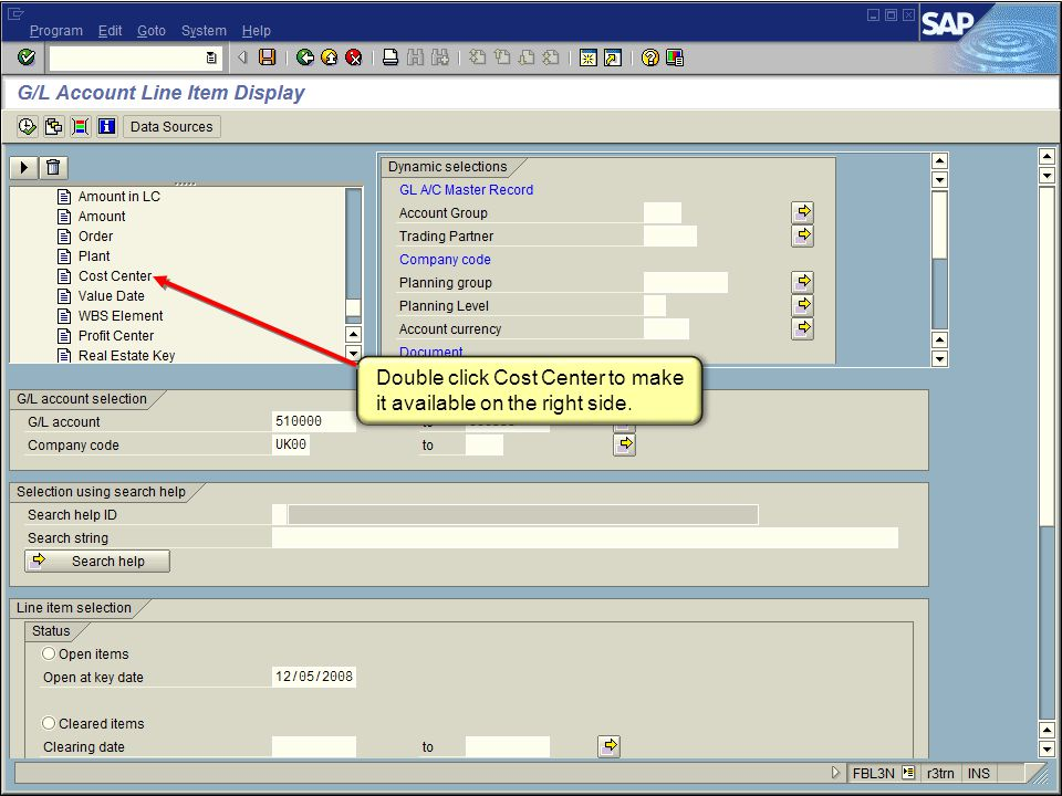 29FI_200 Financial Overview - LSO Double click Cost Center to make it available on the right side.