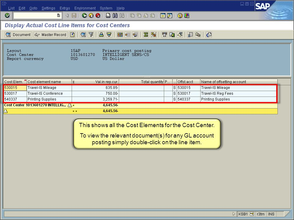 67 FI_200 Financial Overview - LSO This shows all the Cost Elements for the Cost Center.
