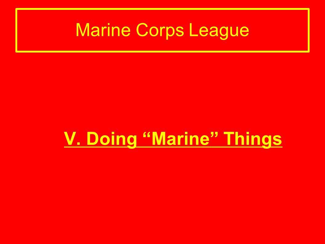 Marine Corps League V. Doing Marine Things