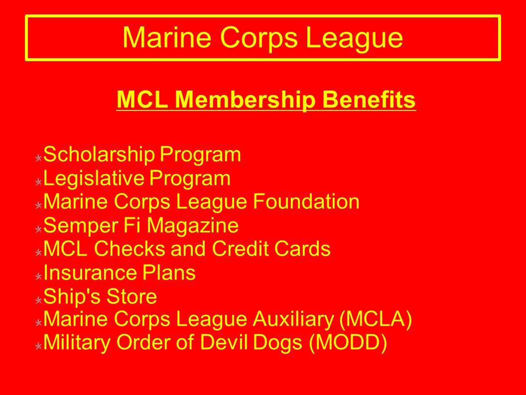 Marine Corps League MCL Membership Benefits Scholarship Program Legislative Program Marine Corps League Foundation Semper Fi Magazine MCL Checks and C