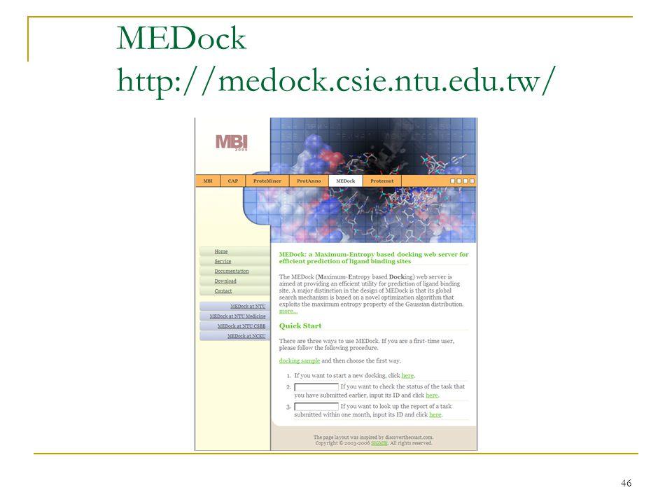 46 MEDock http://medock.csie.ntu.edu.tw/