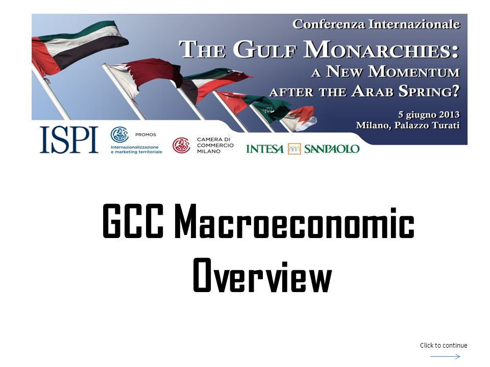 GCC Macroeconomic Overview Click to continue