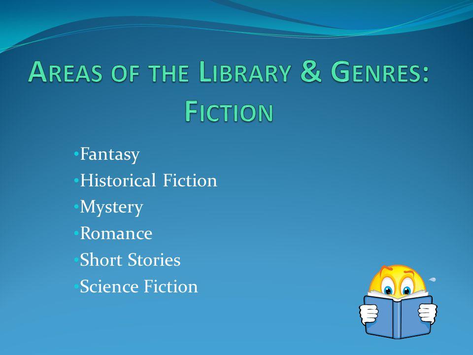 Fantasy Historical Fiction Mystery Romance Short Stories Science Fiction