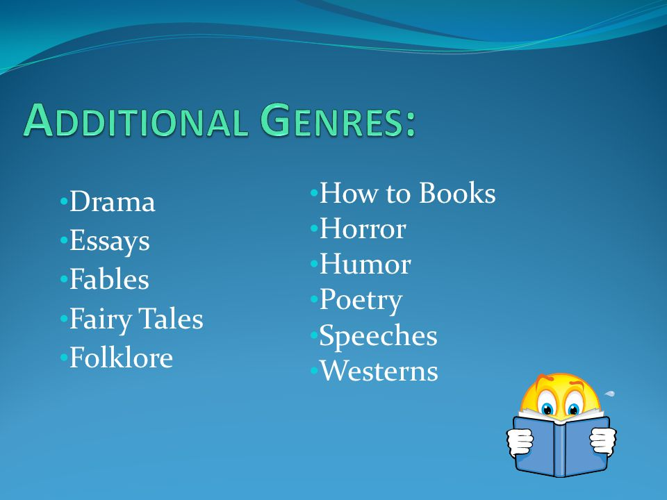 Drama Essays Fables Fairy Tales Folklore How to Books Horror Humor Poetry Speeches Westerns