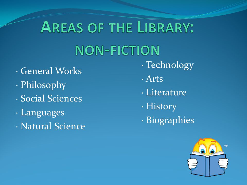 · General Works · Philosophy · Social Sciences · Languages · Natural Science · Technology · Arts · Literature · History · Biographies
