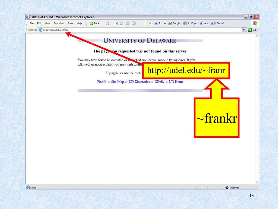 49 http://udel.edu/~franr ~frankr