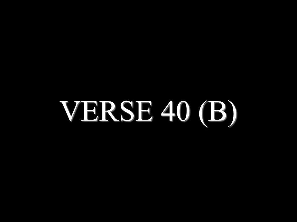 VERSE 40 (B)