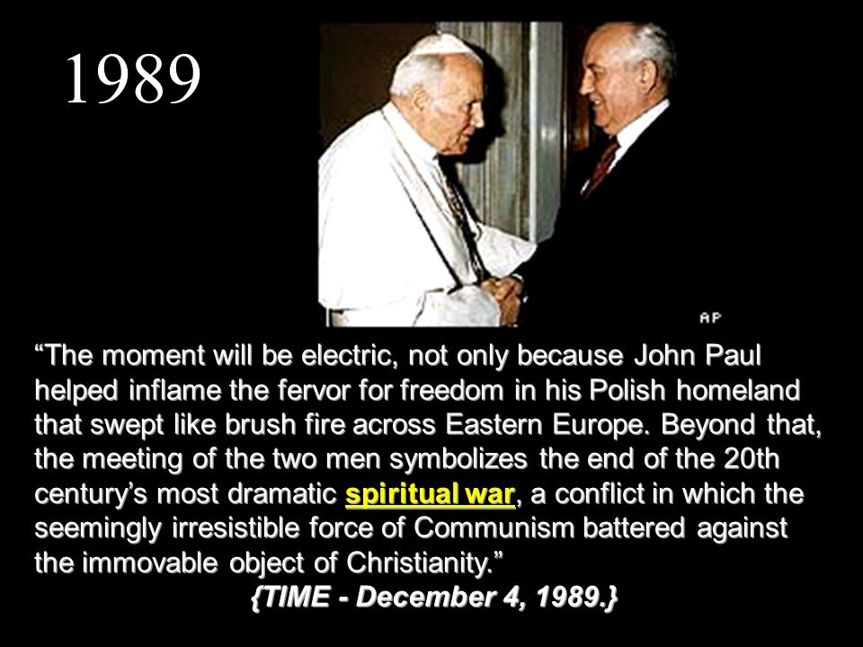 The moment will be electric, not only because John Paul helped inflame the fervor for freedom in his Polish homeland that swept like brush fire across Eastern Europe.