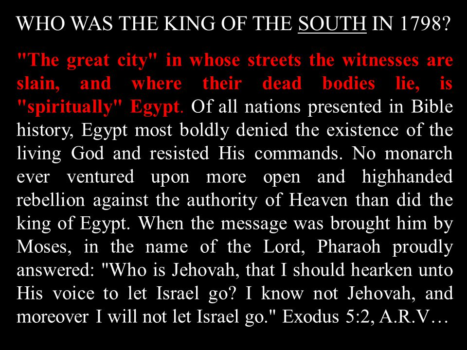 WHO WAS THE KING OF THE SOUTH IN 1798.