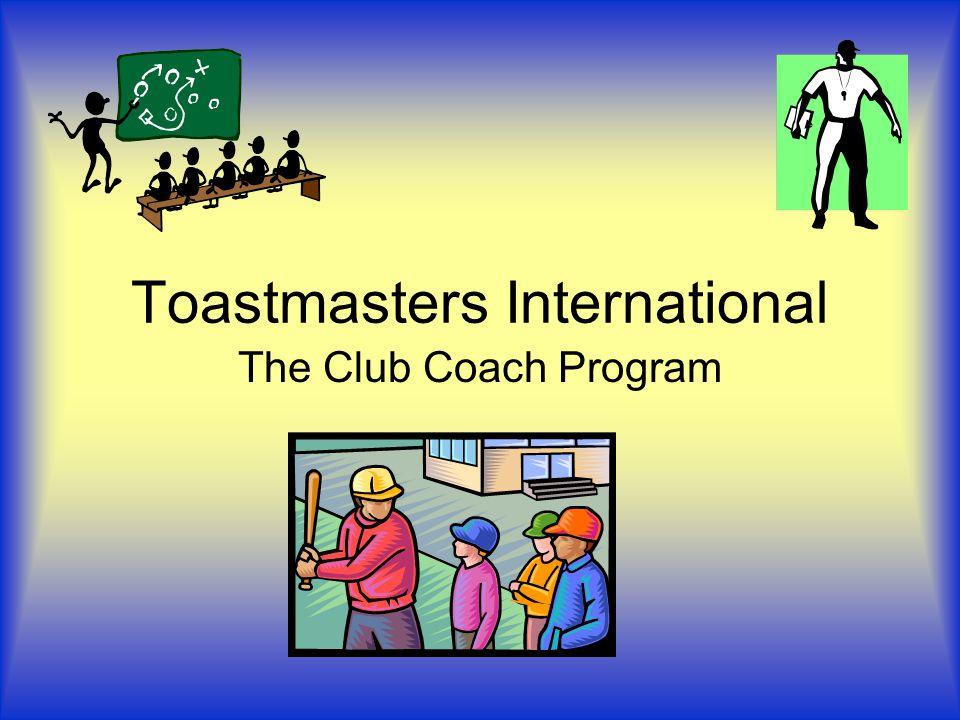 Toastmasters International The Club Coach Program