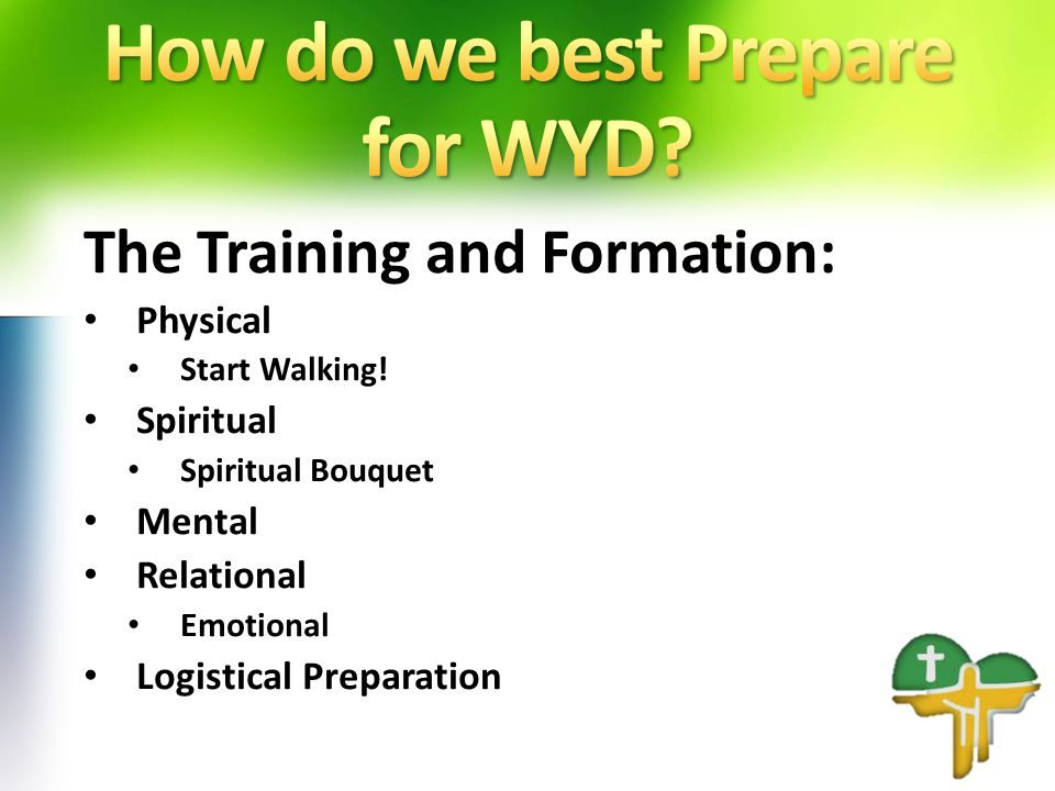 The Training and Formation: Physical Start Walking.