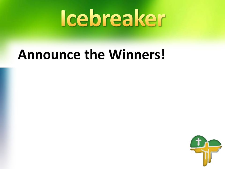 Announce the Winners!