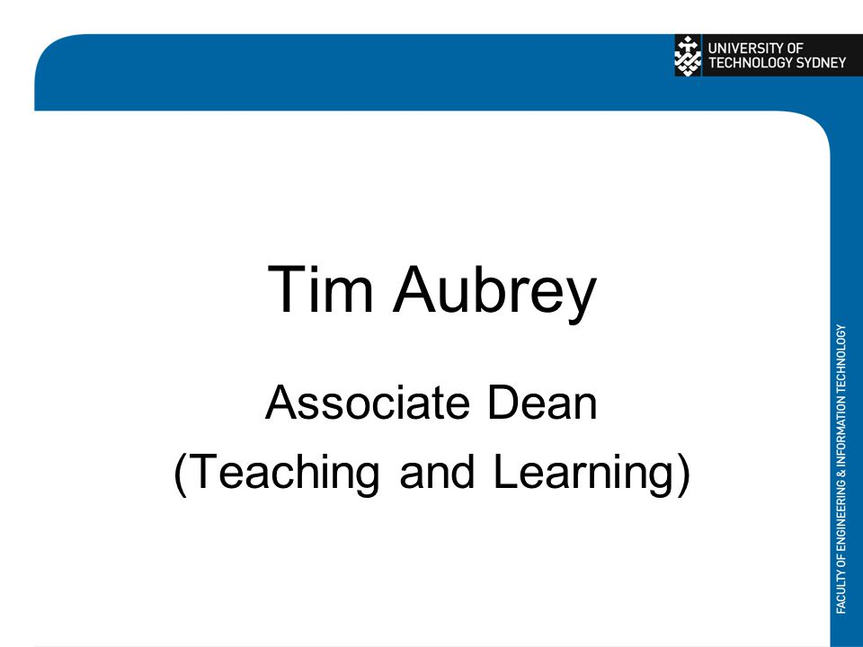 Tim Aubrey Associate Dean (Teaching and Learning)