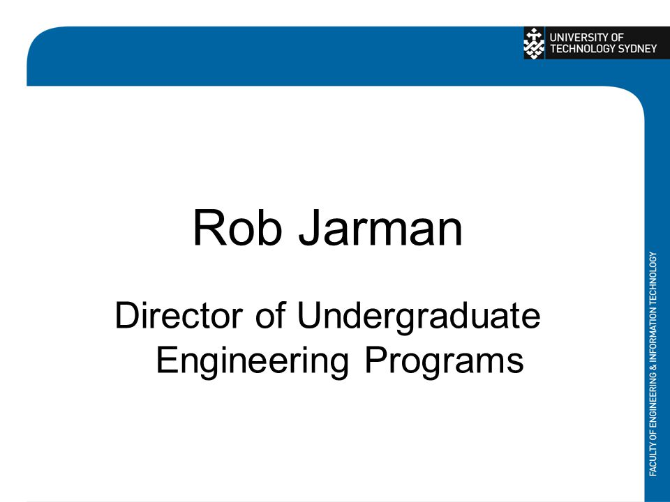 Rob Jarman Director of Undergraduate Engineering Programs