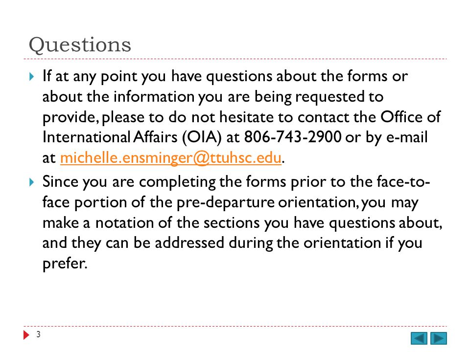 Form H You may now proceed to Form H, Student Health / Emergency Treatment Authorization. 104