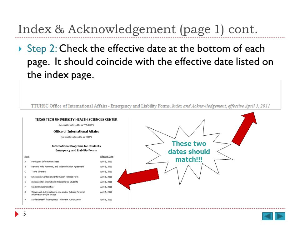 Index & Acknowledgement (page 1) cont. Step 2: Check the effective date at the bottom of each page.