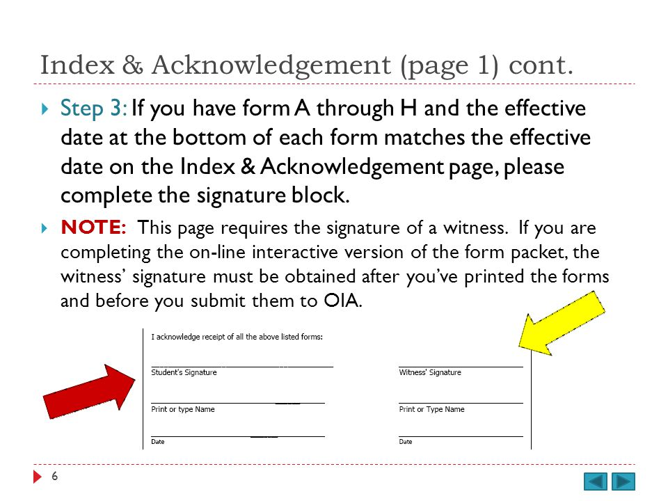 Waiver & Authorization (Form G, page 9) This form includes 3 sections.