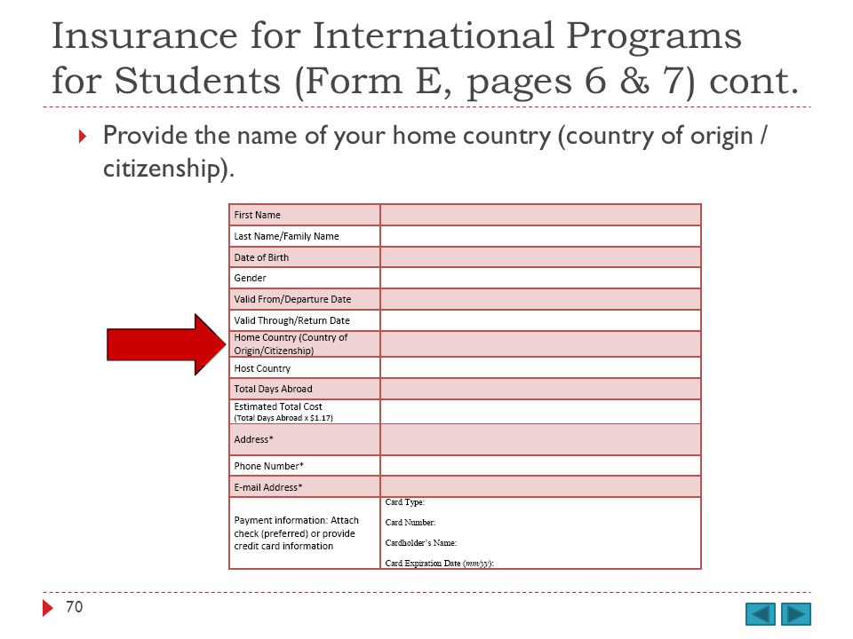 Insurance for International Programs for Students (Form E, pages 6 & 7) cont.