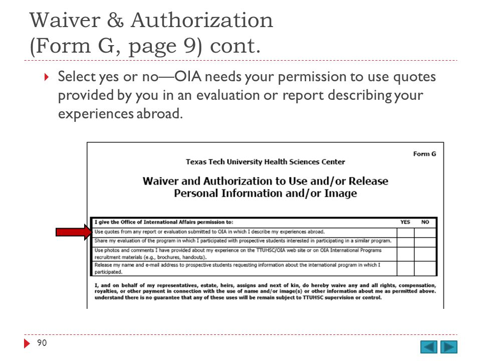 Waiver & Authorization (Form G, page 9) cont.