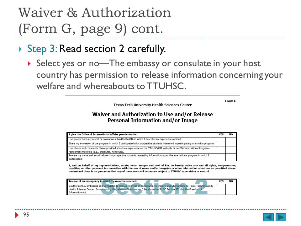 Waiver & Authorization (Form G, page 9) cont. Step 3: Read section 2 carefully.