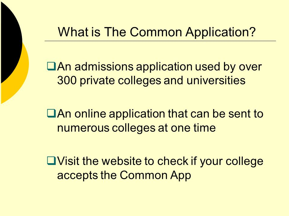 What is The Common Application.