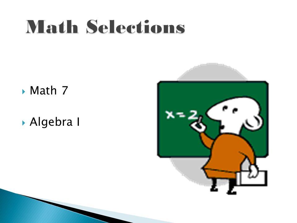 Math 7 Algebra I