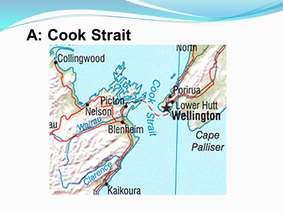 A: Cook Strait