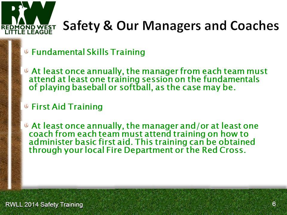 17 RWLL 2014 Safety Training First Aid Basic Training Injury Assessment 1.