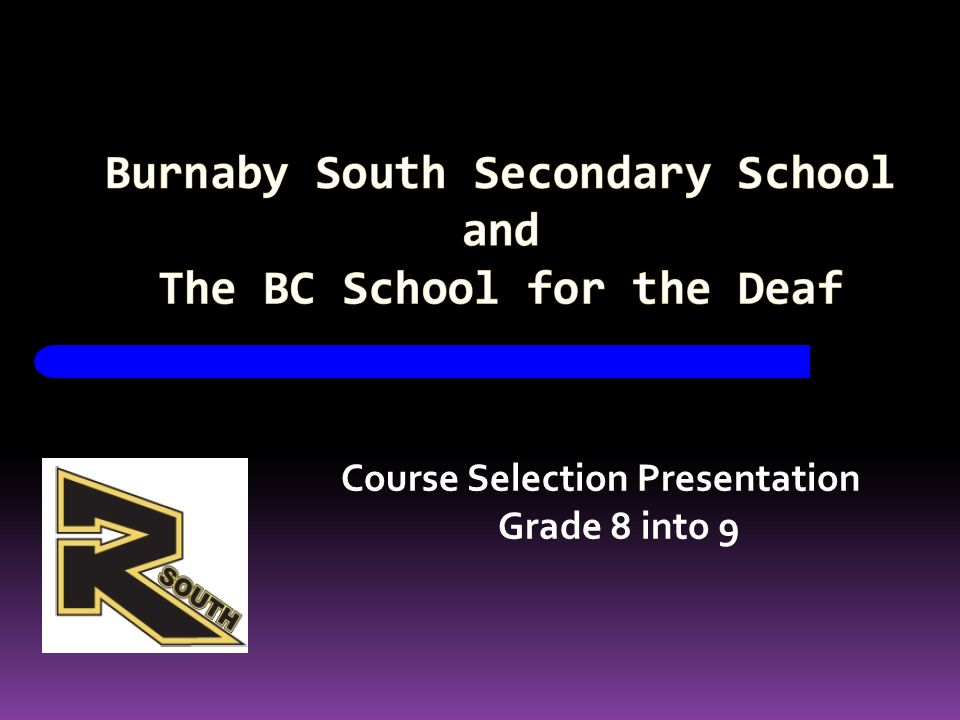 Course Selection Presentation Grade 8 into 9