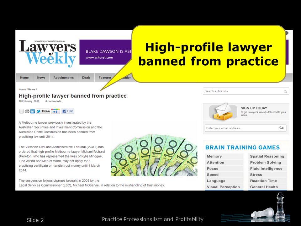 Practice Professionalism and Profitability Slide 3